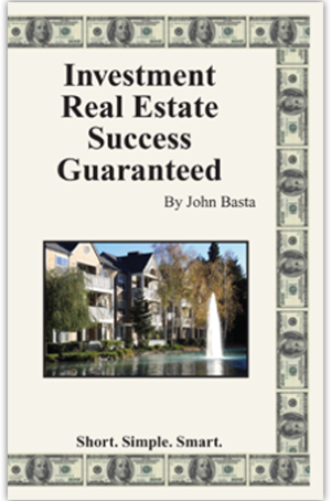 investment real estate success guaranteed john basta