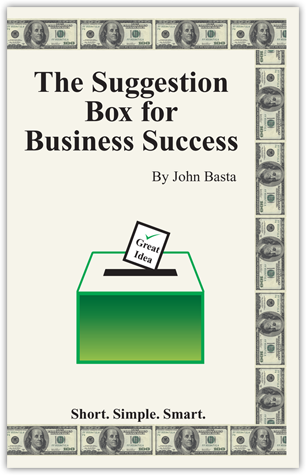 suggestion box for business success john basta