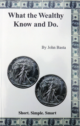what the wealthy know and do john basta